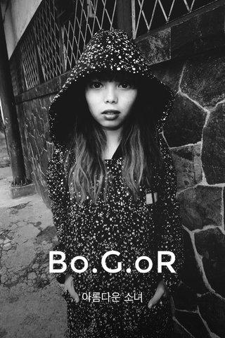 Bo.G.oR 아름다운 소녀
