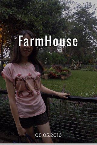 FarmHouse 08.05.2016