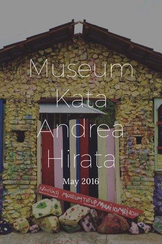Museum Kata Andrea Hirata May 2016