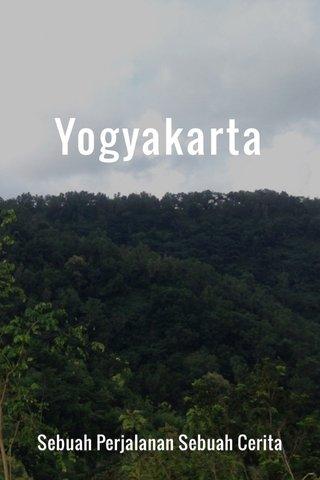 Yogyakarta Sebuah Perjalanan Sebuah Cerita