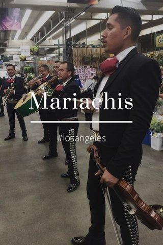 Mariachis #losangeles