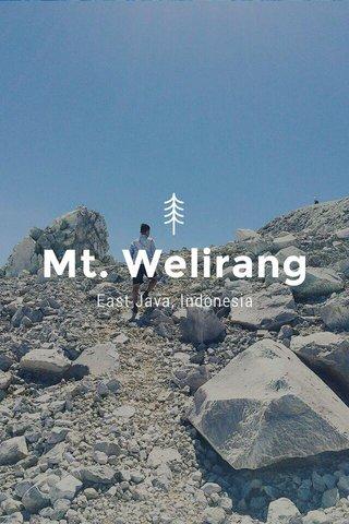 Mt. Welirang East Java, Indonesia