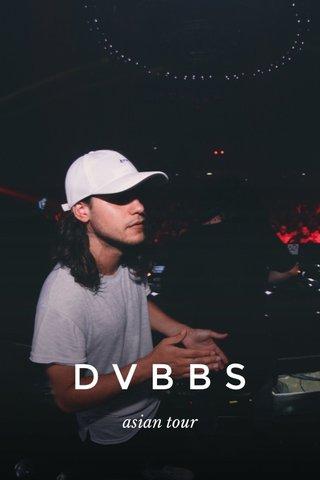 DVBBS asian tour