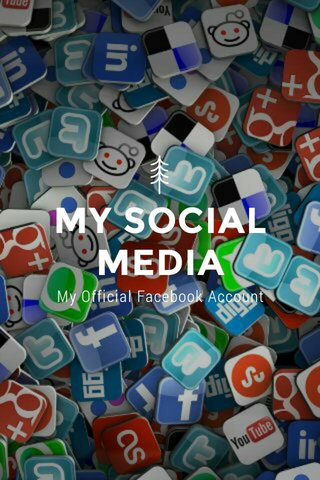 MY SOCIAL MEDIA My Official Facebook Account