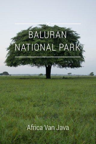 BALURAN NATIONAL PARK Africa Van Java