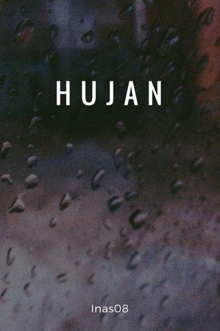 HUJAN Inas08