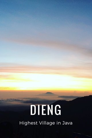 DIENG Highest Village in Java