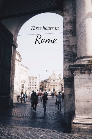 Rome Three hours in