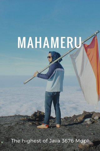 MAHAMERU The highest of Java 3676 Mdpl