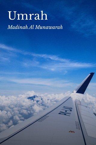 Umrah Madinah Al Munawarah