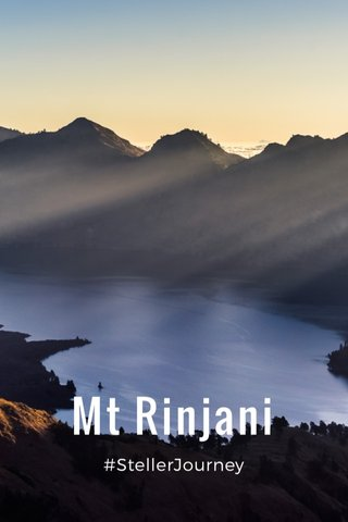 Mt Rinjani #StellerJourney