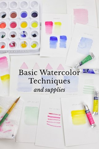 Basic Watercolor Techniques and supplies