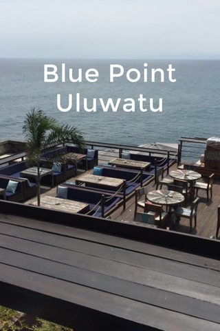 Blue Point Uluwatu