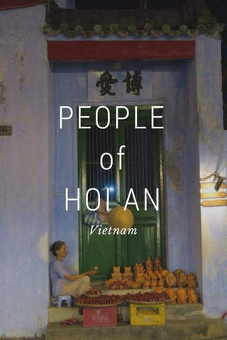 PEOPLE of HOI AN Vietnam