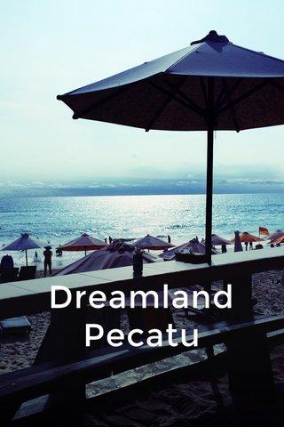 Dreamland Pecatu