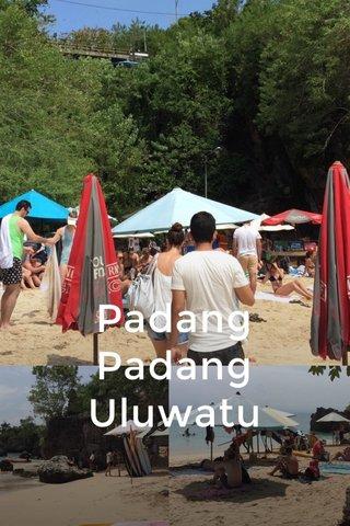 Padang Padang Uluwatu