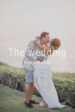The wedding Grace & AGus