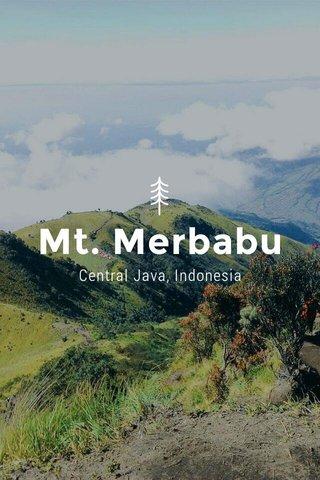 Mt. Merbabu Central Java, Indonesia