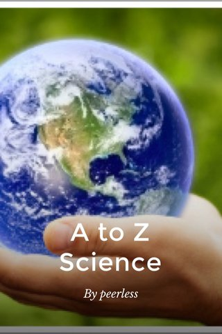 A to Z Science By peerless