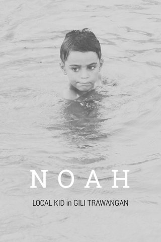 NOAH LOCAL KID in GILI TRAWANGAN