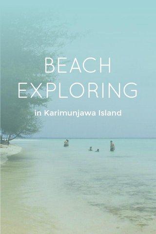 BEACH EXPLORING in Karimunjawa Island