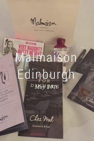 Malmaison Edinburgh May 2016