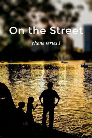 On the Street phone series I