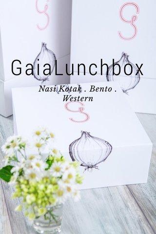GaiaLunchbox Nasi Kotak . Bento . Western