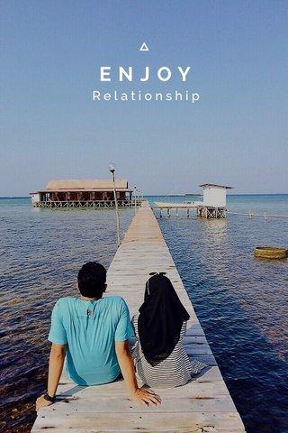 ENJOY Relationship