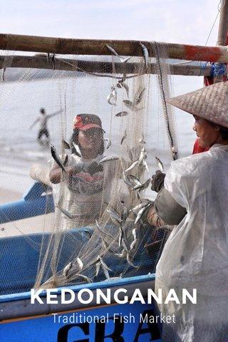 KEDONGANAN Traditional Fish Market