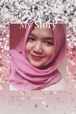 My Story welcome