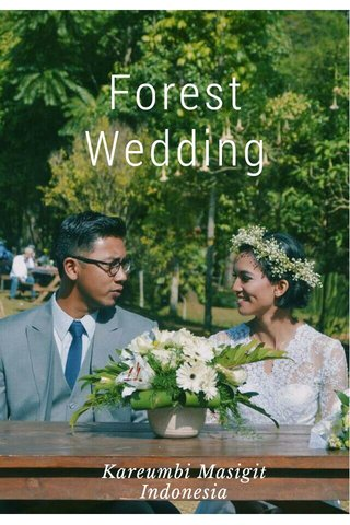Forest Wedding Kareumbi Masigit Indonesia