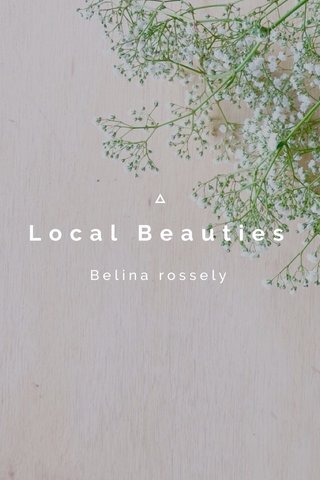 Local Beauties Belina rossely