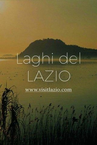 Laghi del LAZIO www.visitlazio.com