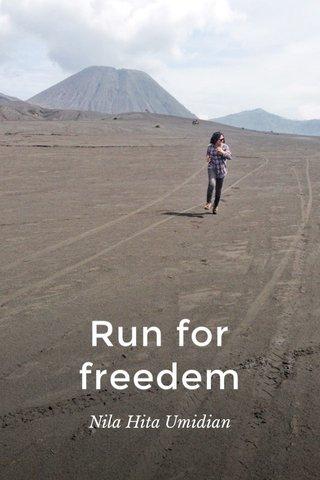 Run for freedem Nila Hita Umidian