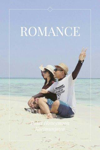 ROMANCE Paket Honeymoon Karimunjawa