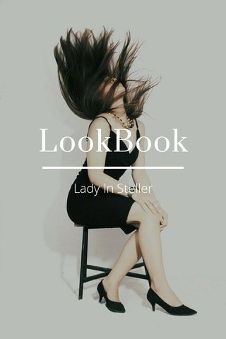 LookBook Lady In Steller