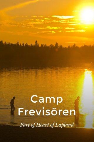 Camp Frevisören Part of Heart of Lapland