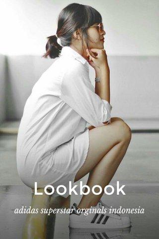 Lookbook adidas superstar orginals indonesia
