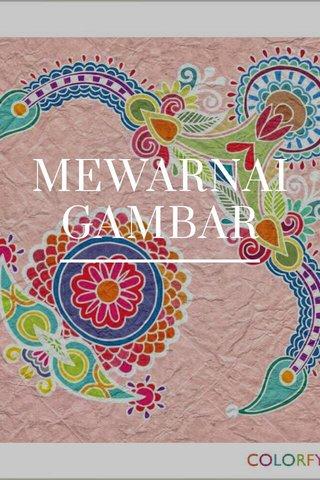MEWARNAI GAMBAR
