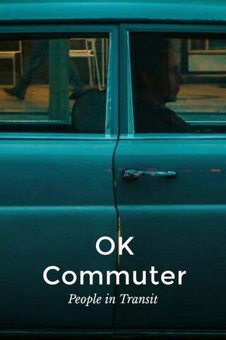 OK Commuter People in Transit
