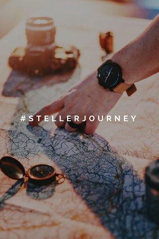 #STELLERJOURNEY