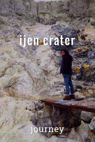 ijen crater journey