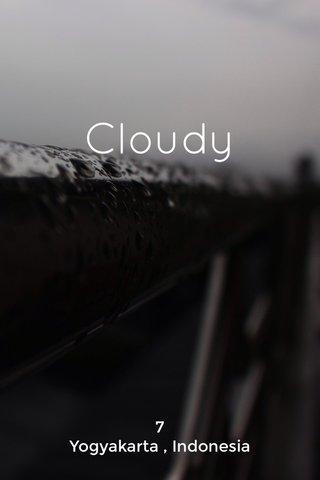 Cloudy 7 Yogyakarta , Indonesia