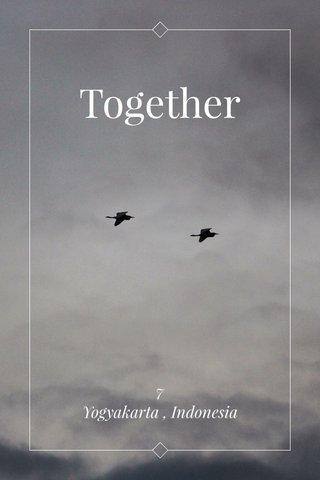 Together 7 Yogyakarta , Indonesia