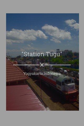 """Station Tugu"" Yogyakarta,Indonesia"