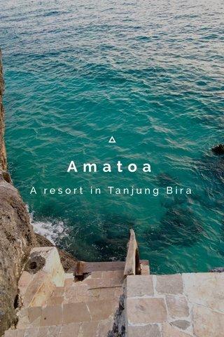 Amatoa A resort in Tanjung Bira