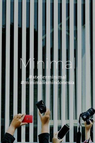 Minimal #stellerminimal #minimalismindonesia