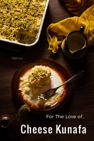 Cheese Kunafa For The Love of..