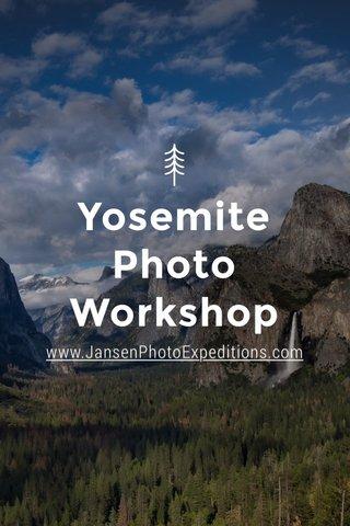 Yosemite Photo Workshop www.JansenPhotoExpeditions.com